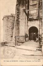 Château du Taureau, le pont-levis