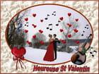 Heureuse St Valentin à toutes et à tous...