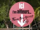 Ici t'es Ailleurs Friar's Bay