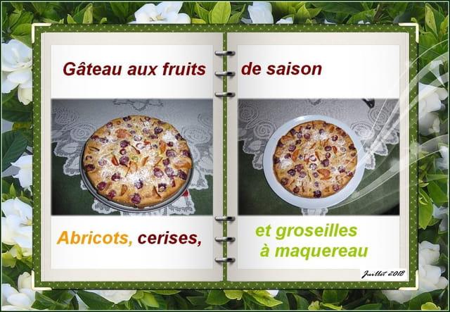 Gâteau aux fruits de saison (abricots, cerises et groseilles à maquereau)