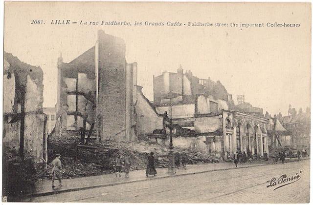 Lille - La rue Faidherbe, les Grands Cafés - Ruines 14-18